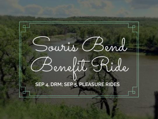 Important Ride Update: Souris Bend Benefit Ride – September 4 (DRM) & September 5 (Pleasure Rides)